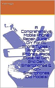 Comprehensive Mobile Phone Repair Guide ebook product image