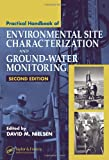 practical handbook of environmental site characterization and ground water monitoring second edition