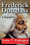 Frederick Douglass : A Biography, Washington, Booker T., 1412847397