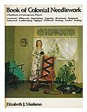 Book of Colonial Needlework, Elizabeth J. Musheno, 0442256078