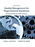 Quality Management for Organizational Excellence: Introduction to Total Quality (8th Edition) by David L. Goetsch (2015-05-31)