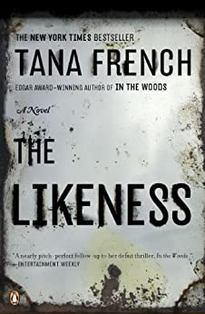 The Likeness (Dublin Murder Squad, Book 2) by [French, Tana]