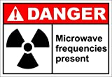 Microwave Frequencies Present Danger OSHA / ANSI LABEL DECAL STICKER Sticks to Any Surface 10x7