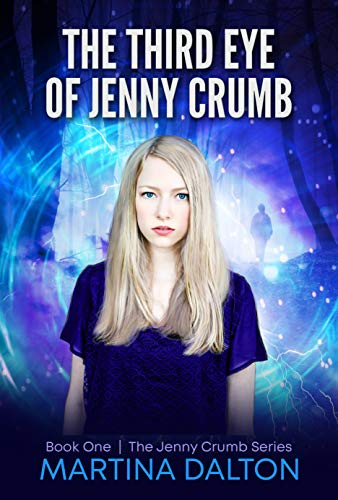 The Third Eye of Jenny Crumb (The Jenny Crumb Series Book 1) ()