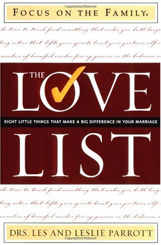 The Love List: Eight Little Things That Make a Big Difference in Your Marriage pdf