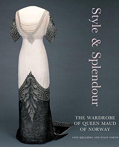 Style & Splendor: The Wardrobe of Queen Maud of Norway 1896-1938