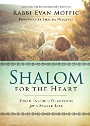 Shalom for the Heart: Torah-Inspired Devotions for a Sacred Life