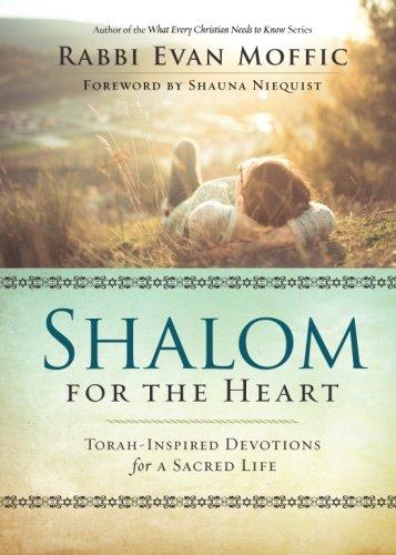 Shalom for the Heart: Torah-Inspired Devotions for a Sacred - Heart Inspired