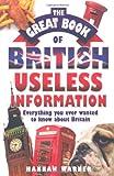 The Great Book of British Useless Information, Hannah Warner, 1843582538