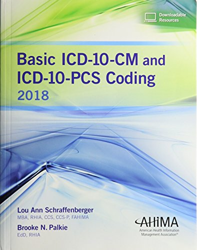 Basic ICD-10-CM and ICD-10-PCS Coding, 2018