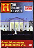 Great Monuments of Washington D.C. : New 2 & 1/2 Hour Edition : The History Channel : The White House, the Presidential Memorials, War Memorials