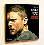 Michael Scofield Prison Break Cinema Artist Actor Decor Motivational Quotes Wall Decals Pop Art Gifts Portrait Framed Famous Paintings on Acrylic Canvas Poster Prints (10x10' (25.4cm x 25.4cm))
