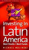 Investing in Latin America, Michael Molinski and Constance Anderson, 1576600653