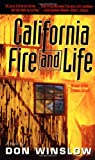 California Fire and Life, Don Winslow, 0804116113