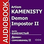 Demon Impostor II [Russian Edition] | Artiom Kamenisty