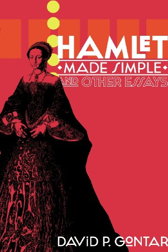 Hamlet Made Simple and Other Essays (William Shakespeare A Life Of Drama Answers)