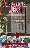 The Passover Murder: A Christine Bennett Mystery (Christine Bennett Mysteries Book 7)