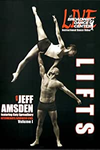 Live At Broadway Dance Center - Lifts Vol. I with Jeff Amsden featuring Katy Spreadbury