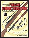 The Gun Digest Book of Firearms Assembly/Disassembly, J B Wood, 0873496310