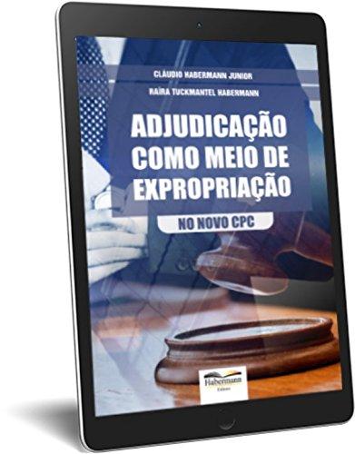 Adjudicação como meio de expropriação - Ebook - PDF