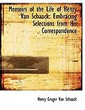 Memoirs of the Life of Henry Van Schaack, Henry Cruger Van Schaack, 0554646072