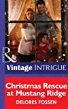 Christmas Rescue at Mustang Ridge by Delores Fossen front cover