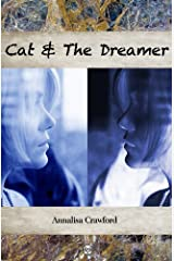Cat and the Dreamer Kindle Edition