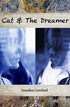 Cat and the Dreamer by [Crawford, Annalisa]