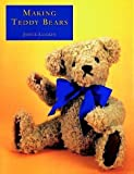 Making Teddy Bears by Joyce Luckin (1996-01-19)
