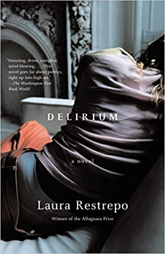 Delirium (Vintage International): Laura Restrepo: 9780307278043