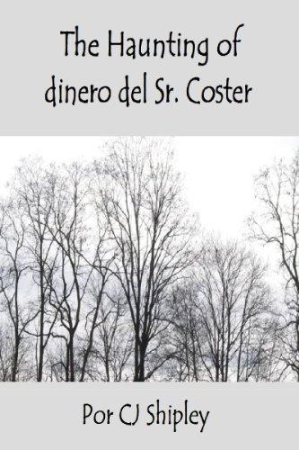 The Haunting of dinero del Sr. Coster (Spanish