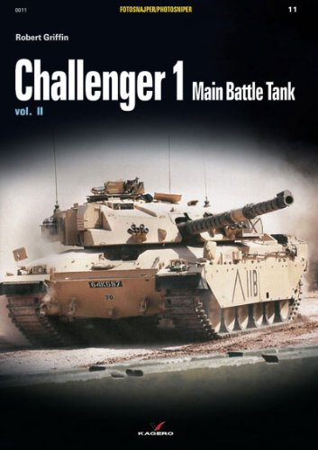 Challenger 1: Main Battle Tank Vol. II (Photosniper) (Tank Main Battle Challenger)