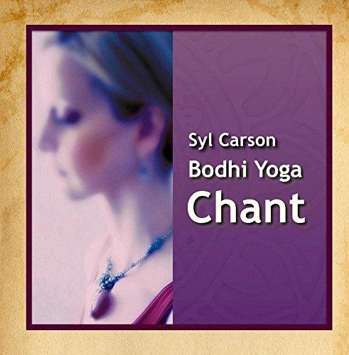 Bodhi Yoga Chant by Syl Carson: Syl Carson: Amazon.es: Música