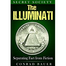 Secret Society The Illuminati: Separating Fact from Fiction