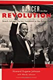 img - for A Dancer in the Revolution: Stretch Johnson, Harlem Communist at the Cotton Club book / textbook / text book