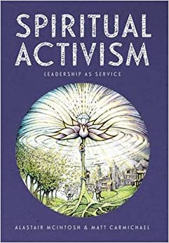Book Spiritual Activism: Leadership as service
