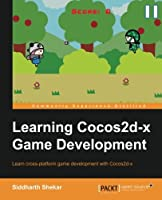Learning Cocos2d-x Game Development Front Cover
