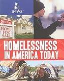 Homelessness in America Today, Jennifer Bringle, 1448816831
