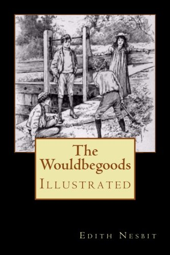 Download The Wouldbegoods: Illustrated ebook
