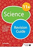 11+ Science Revision Guide: For 11+, pre-test and independent school exams including CEM, GL and ISEB