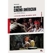 Un siècle de cinéma américain en 100 films (2. 1960-2000) (ANTHOLOGIE)