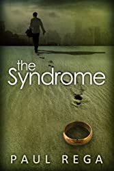 The Syndrome: Based on a Shocking True Story
