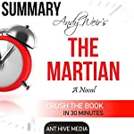 Andy Weir's The Martian Summary & Review |  Ant Hive Media