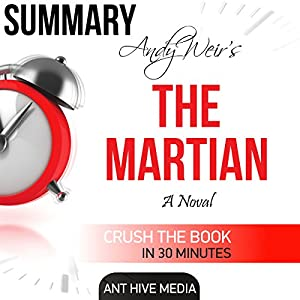 Andy Weir's The Martian Summary & Review Audiobook