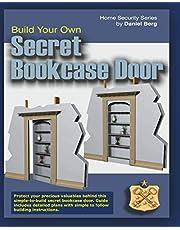 Build Your Own Secret Bookcase Door: Complete guide with plans for building a secret hidden bookcase door.