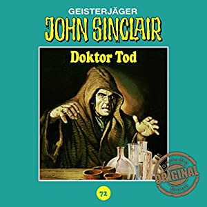 Doktor Tod (John Sinclair - Tonstudio Braun Klassiker 72) Hörspiel