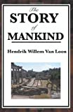 The Story of Mankind, Hendrik Willem Van Loon, 1604594128