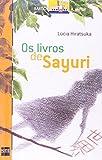 Os Livros De Sayuri (Em Portuguese do Brasil)