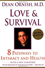 Love and Survival: 8 Pathways to Intimacy and Health