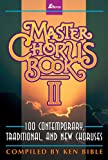 Master Chorus Book II, Book 100 Contemporary, Traditional and New Chourses